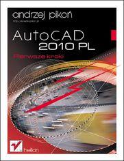 AutoCAD 2010 PL. Pierwsze kroki