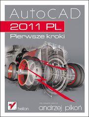 AutoCAD 2011 PL. Pierwsze kroki