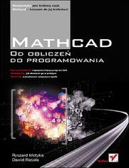 Mathcad. Od obliczeń do programowania