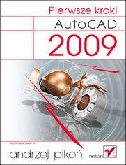 AutoCAD 2009. Pierwsze kroki