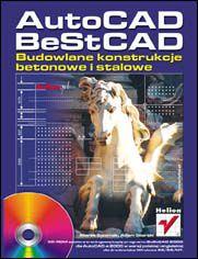 AutoCAD, BeStCAD. Budowlane konstrukcje betonowe i stalowe