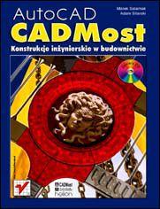 AutoCAD - CADMost. Konstrukcje inżynierskie w budownictwie.
