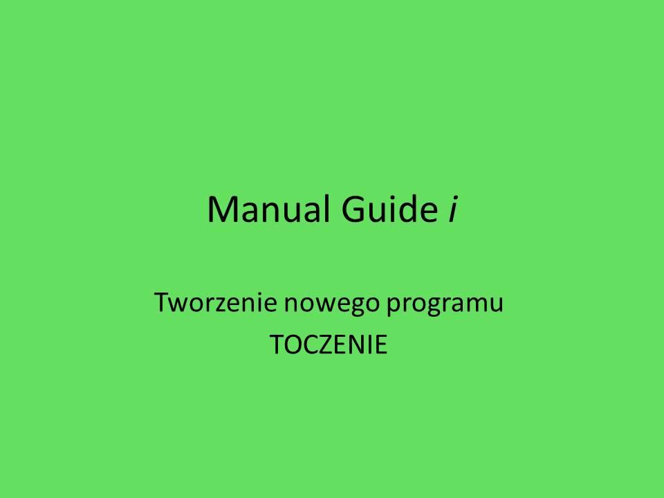 Manual Guide i 1
