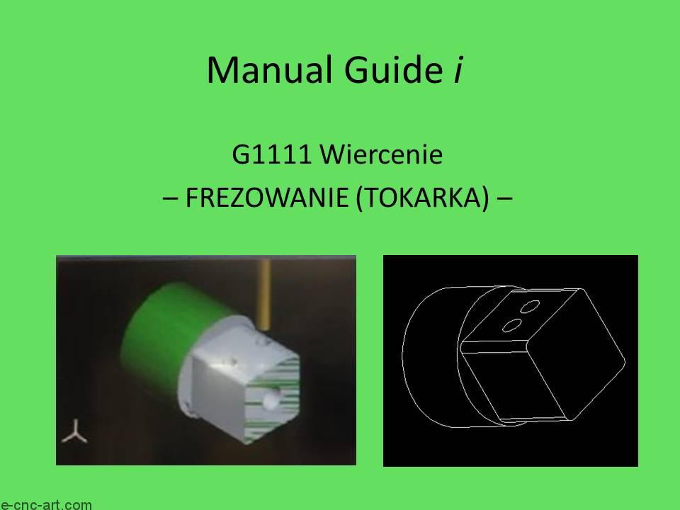 MANUAL GUIDE wiercenie G1111 1