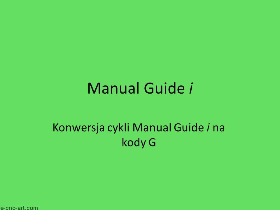 Manual Guide i Konwersja na G kody1